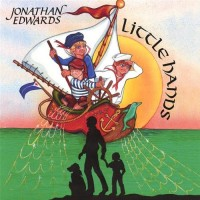 Purchase Jonathan Edwards - Little Hands