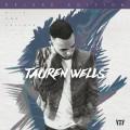 Buy Tauren Wells - Hills And Valleys (Deluxe Edition) Mp3 Download