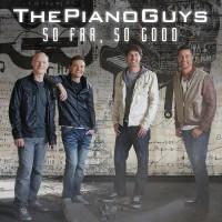 Purchase The Piano Guys - So Far, So Good