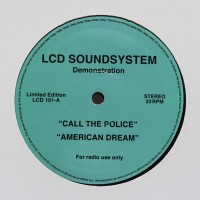 Purchase LCD Soundsystem - Call The Police / American Dream (CDS)