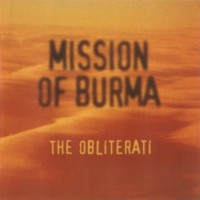 Purchase Mission Of Burma - The Obliterati