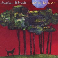 Purchase Jonathan Edwards - Man In The Moon