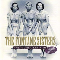 Purchase The Fontane Sisters - Their Greatest Hits (Vinyl)