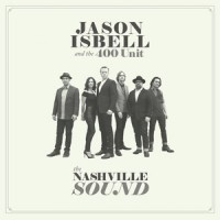 Purchase Jason Isbell & The 400 Unit - The Nashville Sound