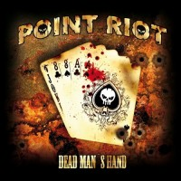 Purchase Point Riot - Dead Man's Hand