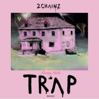 Purchase 2 Chainz - Pretty Girls Like Trap Music