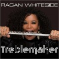 Buy Ragan Whiteside - Treblemaker Mp3 Download