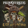 Buy Paddy & The Rats - Riot City Outlaws Mp3 Download