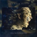 Buy The Eden House - Songs For The Broken Ones Mp3 Download