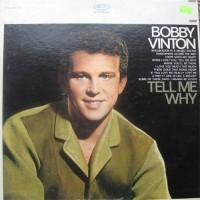 Purchase Bobby Vinton - Tell Me Why (Vinyl)