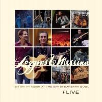 Purchase Loggins & Messina - Live: Sittin' In Again At The Santa Barbara Bowl