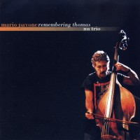 Purchase Mario Pavone - Remembering Thomas (Nu Trio)