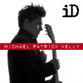 Buy Michael Patrick Kelly - Id Mp3 Download