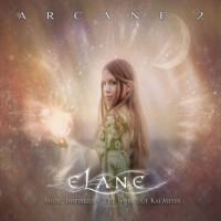 Purchase Elane - Arcane 2 (Music Inspired By The Works Of Kai Meyer)