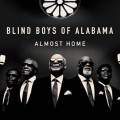Buy The Blind Boys Of Alabama - Almost Home Mp3 Download