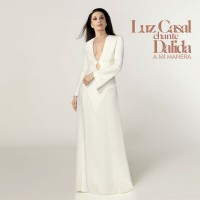 Purchase Luz Casal - Luz Casal Chante Dalida, A Mi Manera