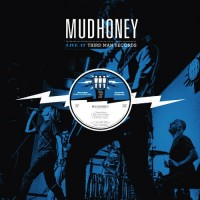 Purchase Mudhoney - Live At Third Man Records