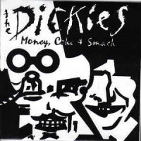 Purchase The Dickies - Money, Coke, And Smack (Vinyl)