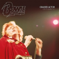 Purchase David Bowie - Cracked Actor (Live Los Angeles '74) CD1