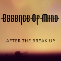 Purchase Essence Of Mind - After The Break Up