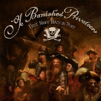 Purchase Ye Banished Privateers - First Night Back In Port