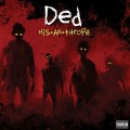 Buy Ded - Mis-An-Thrope Mp3 Download
