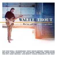 Purchase Walter Trout - We're All In This Together