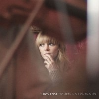 Purchase Lucy Rose - Something's Changing