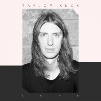 Purchase Taylor Knox - Love