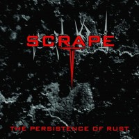 Purchase Scrape - The Persistence Of Rust