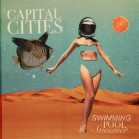 Purchase Capital Cities - Swimming Pool Summer (EP)