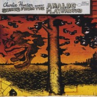 Purchase Charlie Hunter - Songs From The Analog Playground