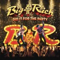 Buy Big & Rich - Did It For The Party Mp3 Download