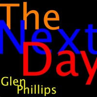 Purchase Glen Phillips - The Next Day (CDS)