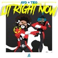 Buy Ayo & Teo - Lit Right Now (CDS) Mp3 Download