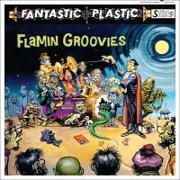 Purchase Flamin' Groovies - Fantastic Plastic