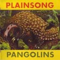 Purchase Plainsong - Pangolins