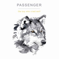 Purchase Passenger - The Boy Who Cried Wolf