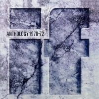 Purchase If - Anthology 1970-72 (What Did I Say About The Box Jack)