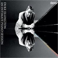 Purchase Duke Ellington - An Intimate Piano Session