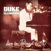 Purchase Duke Ellington - Live In Poland (1971)
