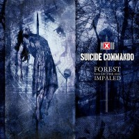 Purchase Suicide commando - Forest Of The Impaled (Deluxe Edition) CD3