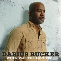 Purchase Darius Rucker - When Was The Last Time