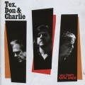 Buy Tex, Don & Charlie - You Don't Know Lonely Mp3 Download