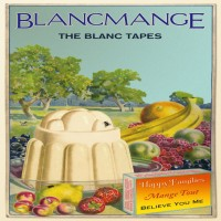 Purchase Blancmange - The Blanc Tapes - Mange Tout CD5