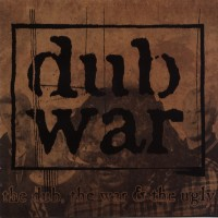 Purchase Dub War - The Dub, The War & The Ugly