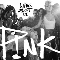 Purchase Pink - What About Us (CDS)