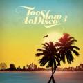 Buy VA - Too Slow To Disco, Vol. 3 Mp3 Download