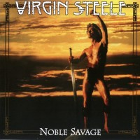Purchase Virgin Steele - Noble Savage (Reissued 2011) CD1