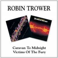 Purchase Robin Trower - Caravan To Midnight+victims Of The Fury